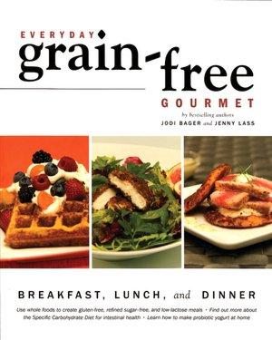 Everyday Grain Free Gourmet