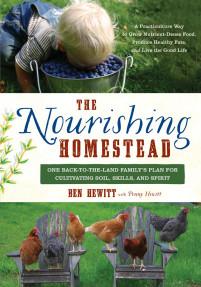 The Nourishing Homestead by Ben Hewitt
