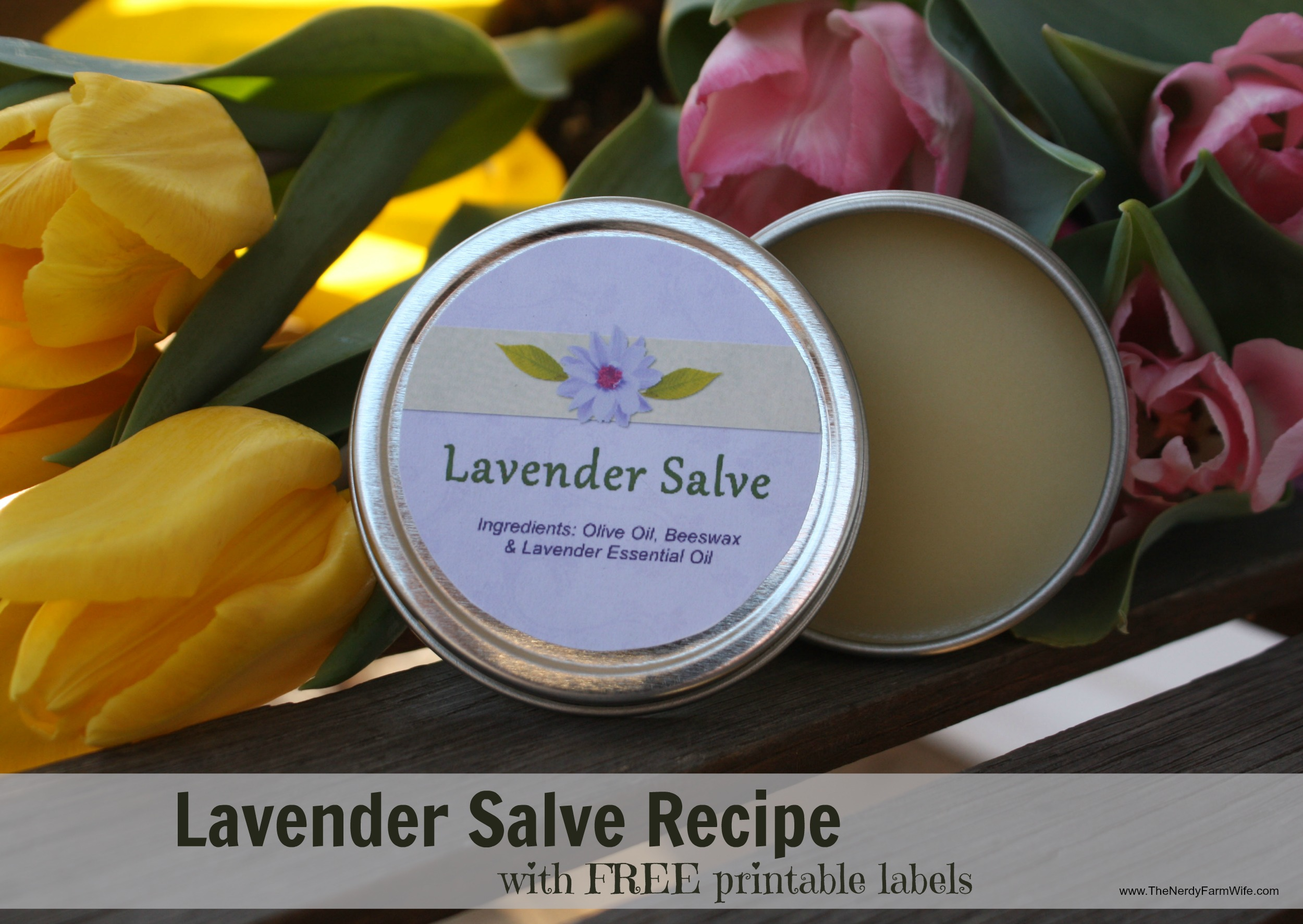 Lavender Salve Recipe with Printable Labels