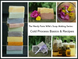 Cold Process Soap Making Basics & Recipes