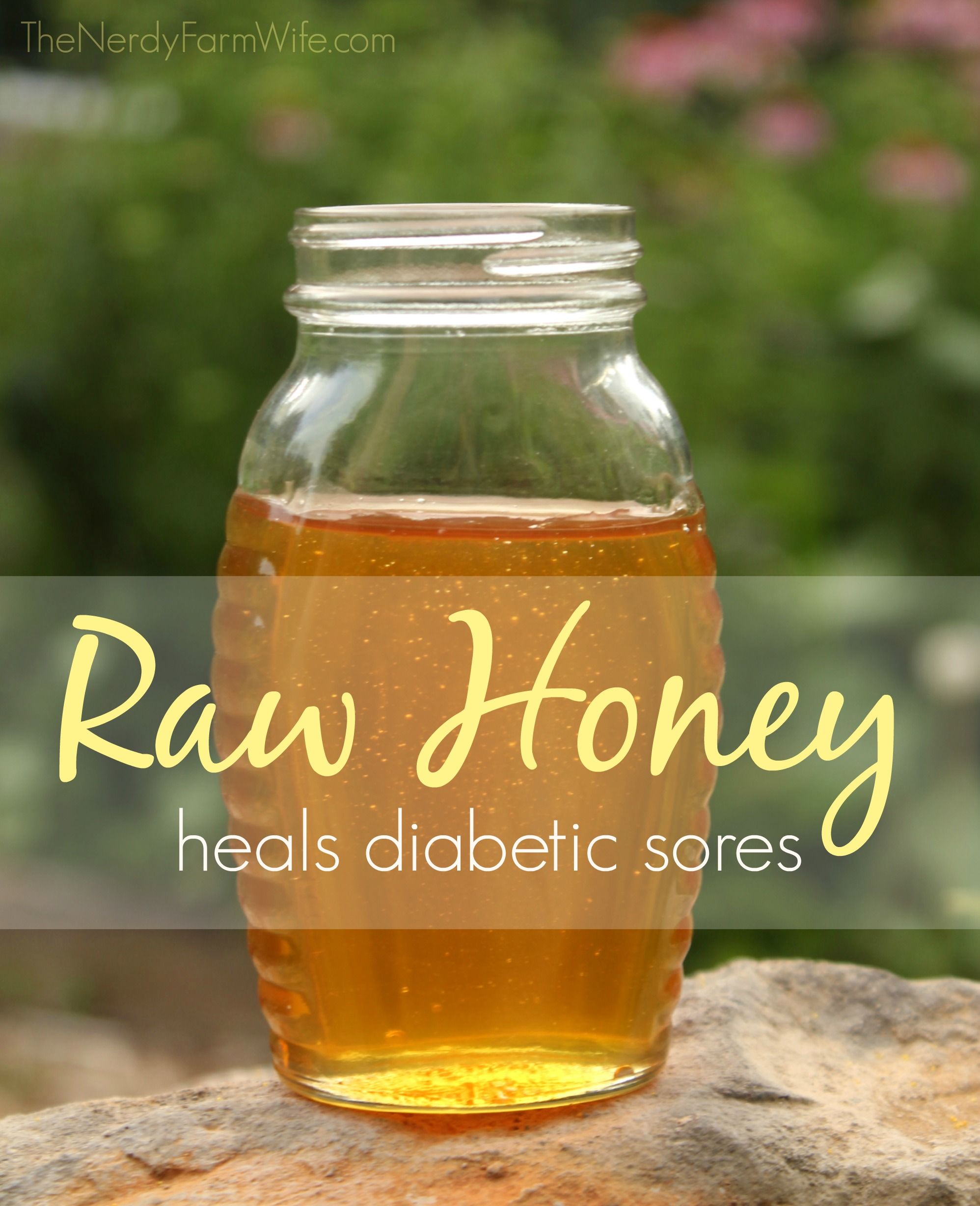 How Raw Honey Helped Save My Diabetic Dad's Foot