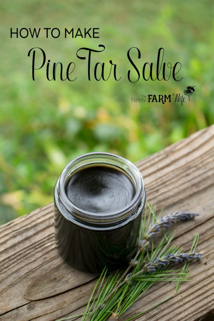 How to Make Old Fashioned Pine Tar Salve