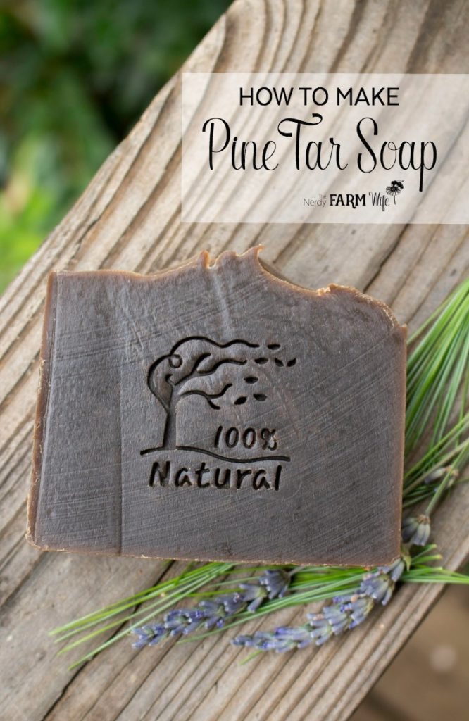 How to Make Pine Tar Soap