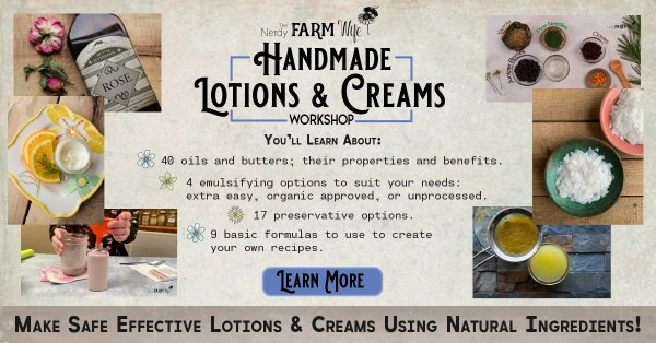 Handmade Lotions & Creams Course for the Home Hobbyist