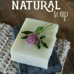 How to make a simple natural soap, from scratch